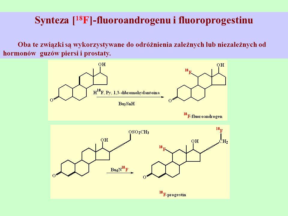 Synteza [18F]-fluoroandrogenu i fluoroprogestinu
